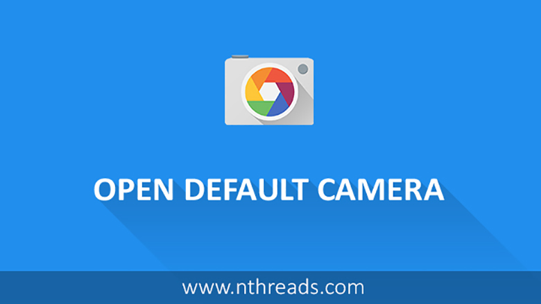 How to open only default camera without showing chooser in Android