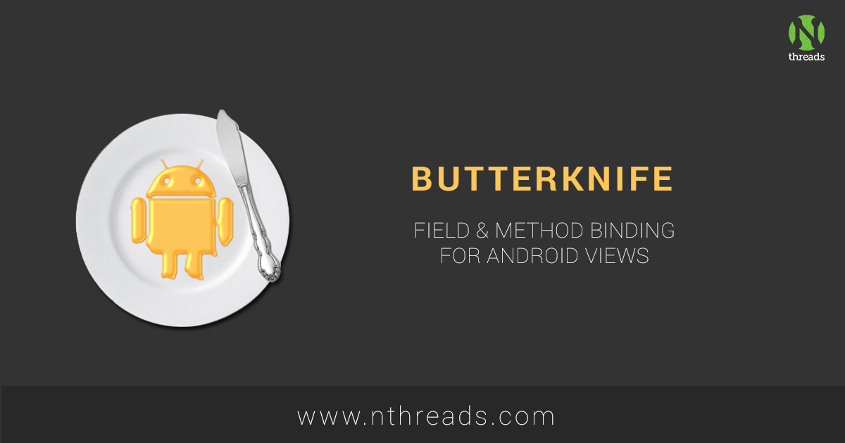 Using Butter Knife to Inject Views in Android
